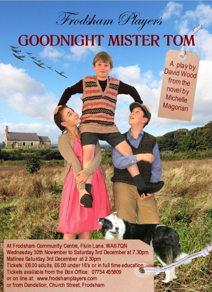 Frodsham Players - Goodnight Mister Tom