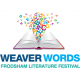 Opening of Weaver Words Literature Festival