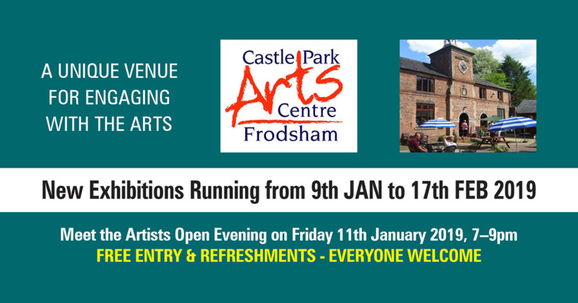 new exhibitions castle-park arts centre frodsham jan feb 2019