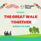 The Great Walk Together – 20 June 2021